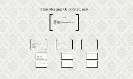 Class Meeting: October 24, 2016