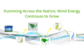 Humming Across the Nation; Wind Energy Continues to Grow