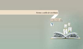 Forma y estilo de escritura
