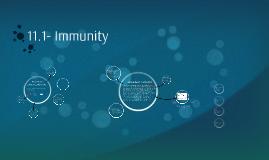 Copy of 11.1- Immunity