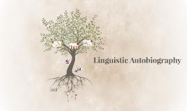 Linguistic Autobiography