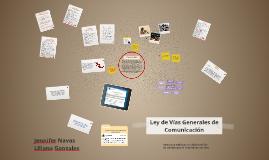 Copy of Ley de Vias Generales de Comunicación