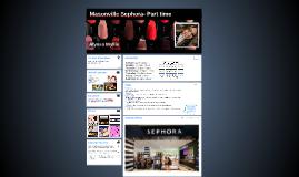 Masonville Sephora- Part time