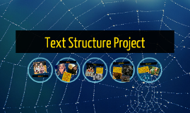 Copy of Text Structure Project