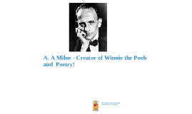 A. A Milne - Winnie the Pooh and Poetry!