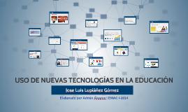 USO DE NUEVAS TECNOLOGÍAS EN LA EDUCACIÓN