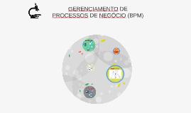 GERENCIAMENTO DE PROCESSOS DE NEGÓCIO JULHO16