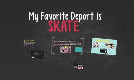 My Favorite Deport is