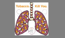 Smoke           Kill You