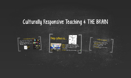 Culturally Responsive Teaching & THE BRAIN