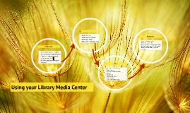 Using the Media Center