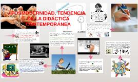 POSMODERNIDAD. TENDENCIA DE LA DIDÁCTICA CONTEMPORÁNEA