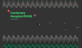 Centenary Hospital-RVHS