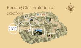 Copy of Housing Ch 6 evolution of exteriors