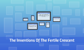 The Inventions Of The Fertile Crescent