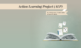 Action Learning Project (ALP)