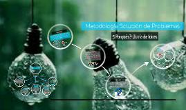 Metodología Solucion de Problemas 5 porques y lluvia de Ideas