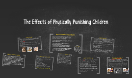 The Effects of Physically Punishing Children