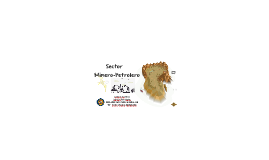 Sector Minero-Petrolero