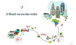 O Brasil na era das redes