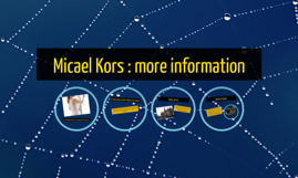 Micael Kors : more information