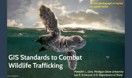 GIS Standards to Combat Wildlife Trafficking