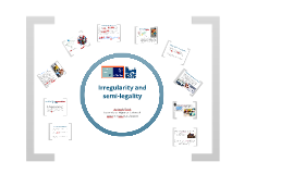 2014 irregularity and semi-legality