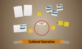 Cultural Narrative