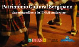 Patrimônio Cultural Sergipano em Imagens