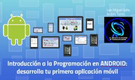 Introducción a la Programación en ANDROID: desarrolla tu pri