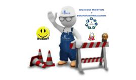 Seguridad industrial y disciplinas involucradas
