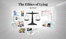 The Ethics of Lying
