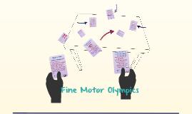Copy of Fine Motor Olympics