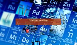 Copy of Copy of Copy of Química computacional