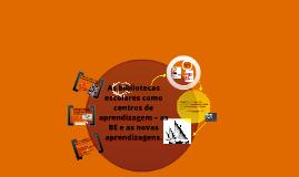 As bibliotecas escolares como centros de aprendizagem – as bibliotecas escolares e as novas aprendizagens. SLAMIT5