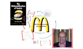 Die MCDonaldisierung der Gesellschaft nach Georg Ritzer