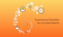 Copy of Funciones Lineales En La Vida Diaria