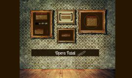 Opera Fatal