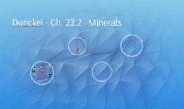 Dunckel - Ch. 22.2   Minerals