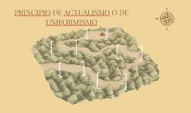PRINCIPIO DE ACTUALISMO O DE UNIFORMISMO