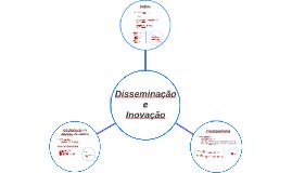Disseminação e Inovação