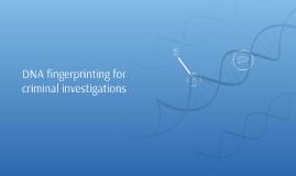 DNA fingerprinting for criminal investigations