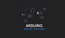 Copy of EJEMPLOS Y APLICACIONES  DE ARDUINO.