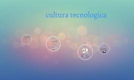 cultura tecnologica