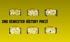 2nd Semester History Prezi