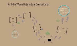"An ""Other"" View of Intercultural Communication"