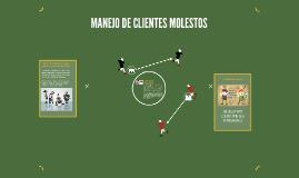 MANEJO DE CLIENTES MOLESTOS
