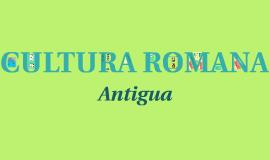 Copy of CULTURA ROMANA