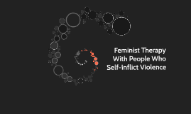 Feminist Therapy With People Who Self-Inflict Violence