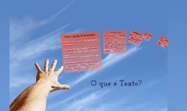 O que é texto?